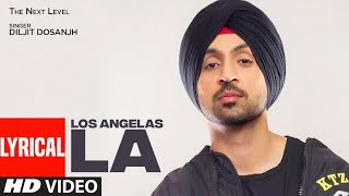 Los Angelas La Diljit Dosanjh | Punjabi Lyrical Song | Yo Yo Honey Singh | T Series Apna Punjab