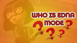 Who is Edna Mode Based Upon - The Incredibles