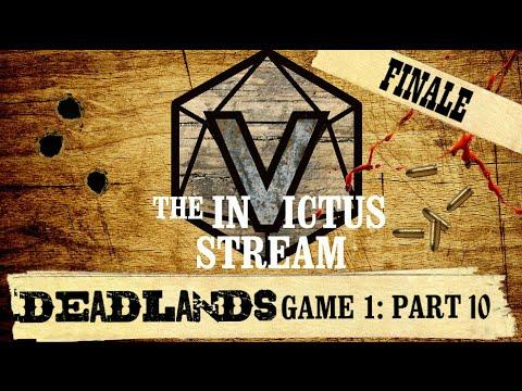 Deadlands RPG - Part 10: FINALE