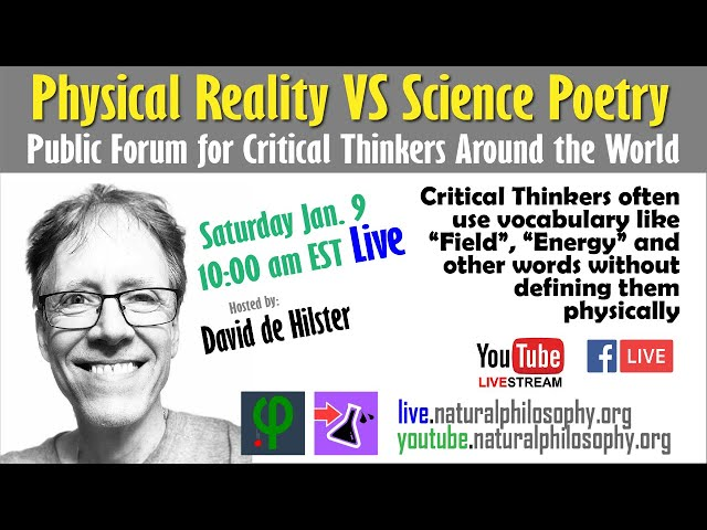 Physical Reality VS Science Poetry - Open Discussion with David de Hilster