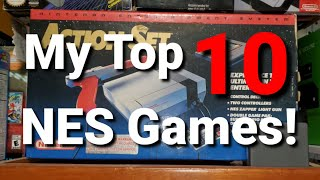 My Top 10 NES Games!