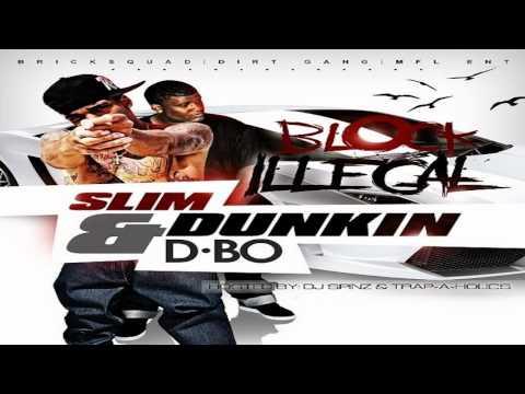 """Slim Dunkin- """"Bout Dem 100s"""" Ft. YC & Jody Breeze"""