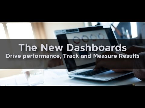 The New Dashboards: Drive Performance, Track and Measure Results