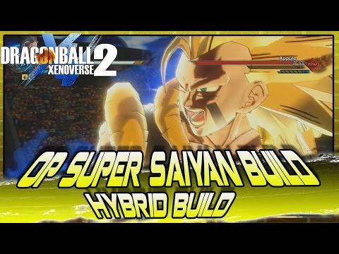 Dragon Ball Xenoverse 2 | OP SUPER SAIYAN BUILD!! The Ultimate Hybrid Super Saiyan