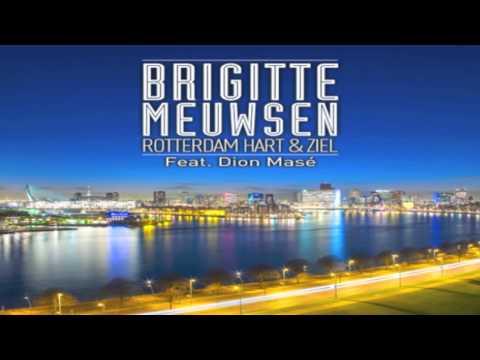Brigitte Meuwsen - Rotterdam Hart & Ziel (Feat. Dion Masé) Instrumental