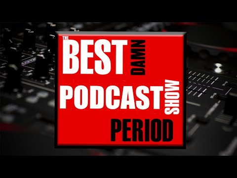 The BEST Damn Podcast Show PERIOD!: Ep 1 Feat Avalanche Reviews, GamerThumbTV, & Dongled