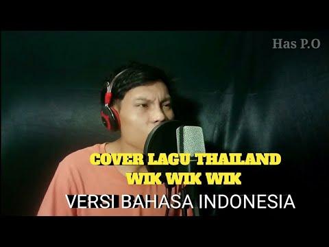WIK WIK WIK AH AH AH IH IH IH VERSI BAHASA INDONESIA