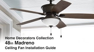 How to Install the 48 in. Madreno Ceiling Fan by Home Decorators Collection