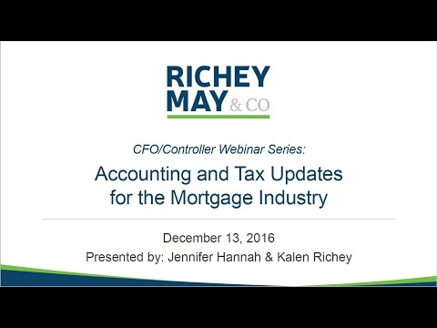 2016 12 13 12 05 Accounting   Tax Updates for the Mortgage Industry