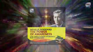 The Power Of Awareness By Neville Goddard Audiobook Unabridged With Commentary Alternate