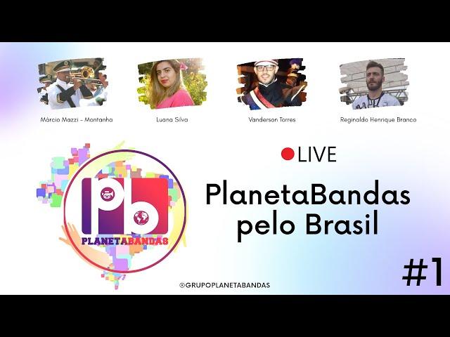 Live PlanetaBandas # 1 - Equipe PB e Reginaldo Henrique Branco
