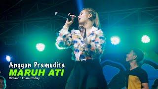 Anggun Pramudita - Maruh Ati (Koplo Version) - (Official LIVE)
