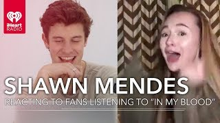 "Shawn Mendes Reacts To Fans Hearing ""In My Blood"" For The First Time! Video"
