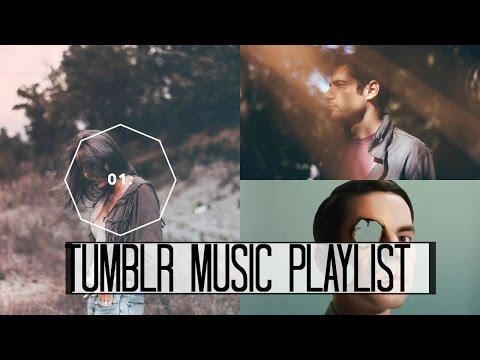 Tumblr Music Playlist! 2016