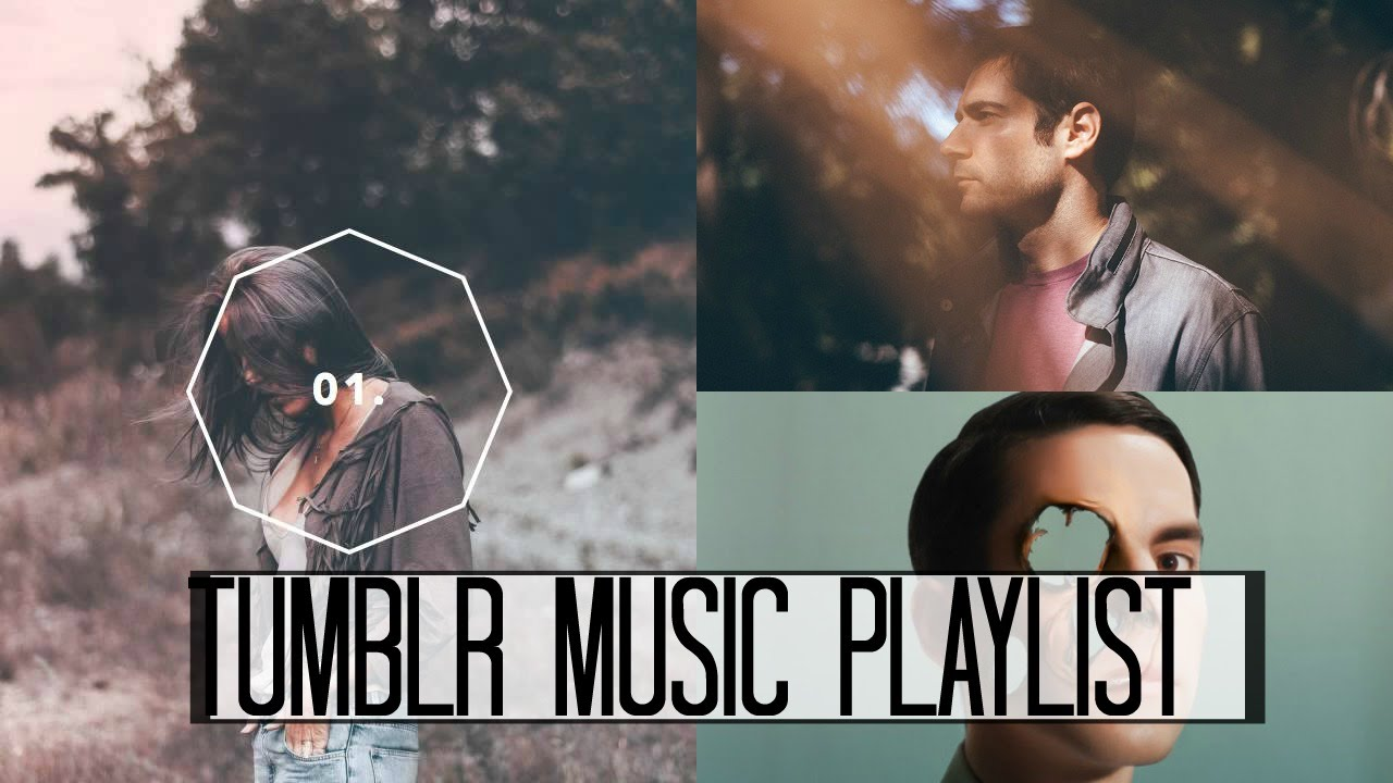 Tumblr Music Playlist Youtube