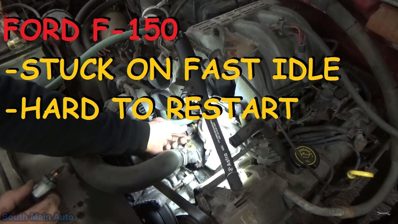 Ford F-150 - Stuck On Fast Idle / Hard Start When Hot