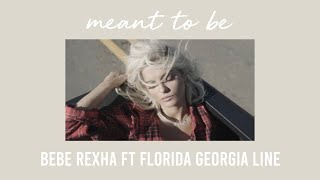 meant to be - bebe rexha ft florida georgia line (s l o w e d  d o w n)