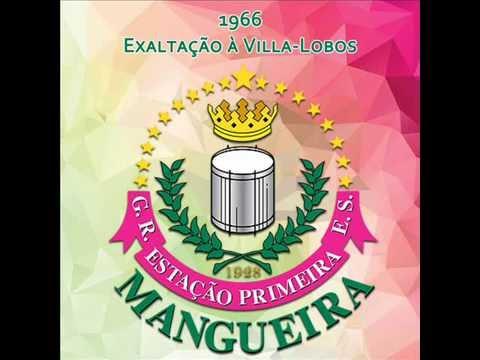 Mangueira 1966 - Exaltação à Villa-Lobos