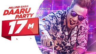 Daaru Party (Full Audio Song) | Millind Gaba | Punjabi Song Co…