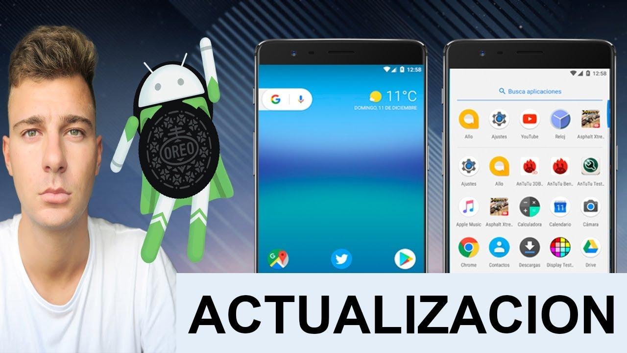 Forzar Actualización a Android 8 0 | Actualizar a Ultima Versión Android  Oreo