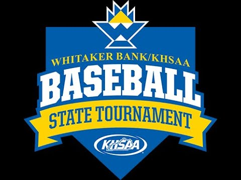 2019 Whitaker Bank/KHSAA State Baseball Final - McCracken County Vs Tates Creek