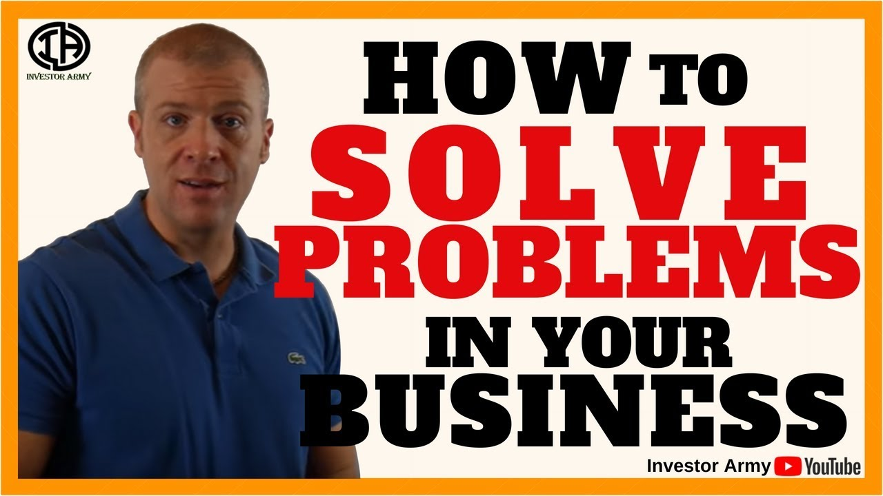 How To Solve Problems In Your Business