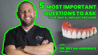 The 5 Most Important Questions to Ask Your All on 4 Dental Implant Provider