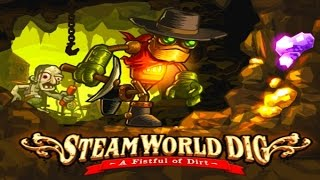 SteamWorld Dig Game Review
