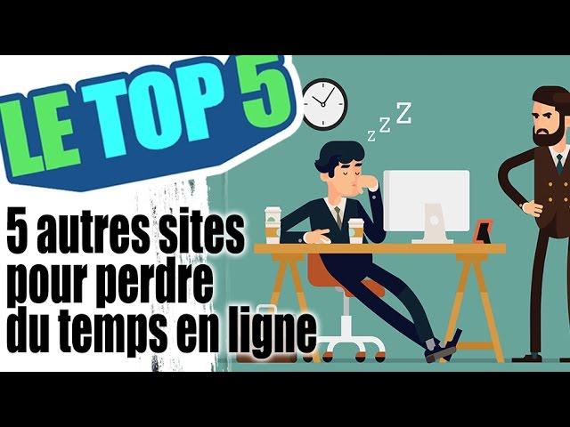 Le top 5 des sites pour perdre son temps #2