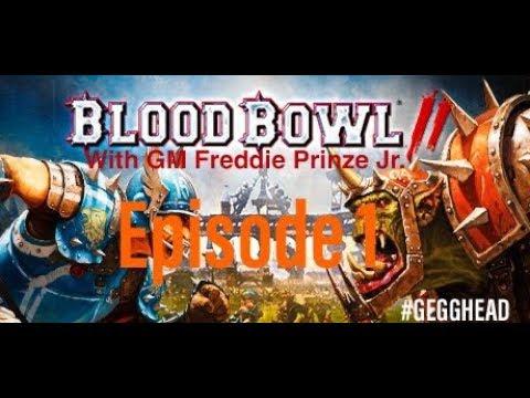 Download Freddie Prinze Jr Plays Blood Bowl - Episode 1   GEGGHEAD