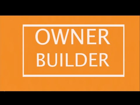 Owner Builder - A beginners guide