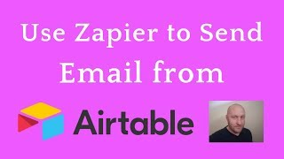 Send Email from Airtable using Zapier