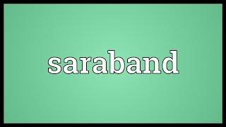 Saraband Meaning
