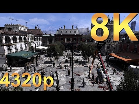 Dying Light 8K 4320p Gameplay Long Night Ahead High Resolution PC Gaming 4K | 5K | 8K And Beyond