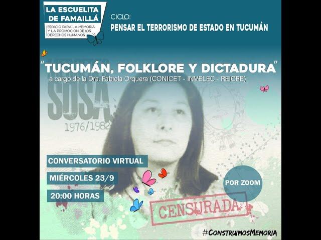 """Conversatorio: """"Tucumán, folklore y dictadura"""""""