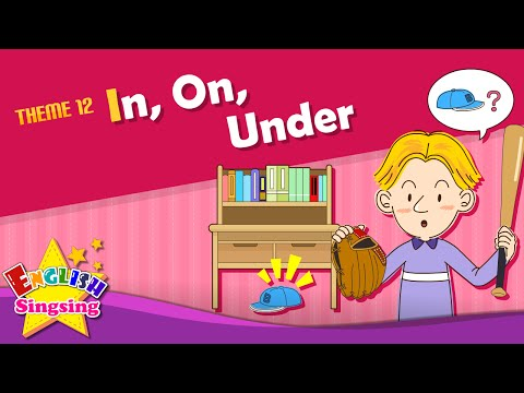 Theme 12. In, On, Under - It is under the table. | ESL Song & Story - Learning English for Kids