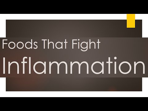 Foods That Fight Inflammation - Arthritis Pain - Reduce Pain from Foods
