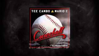 Tee Cambo Ft. Mario C - Curveball (Remix)