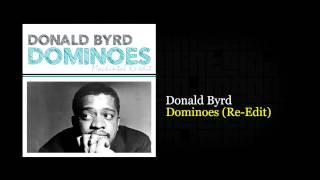 DJ Machintal / Donald Byrd - Dominoes (Re-Edit)