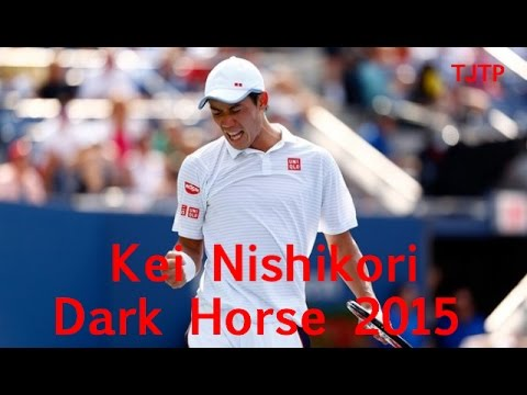 Kei Nishikori - Dark Horse 2015 [HD]