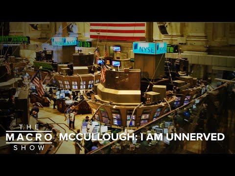 McCullough: I Am Unnerved