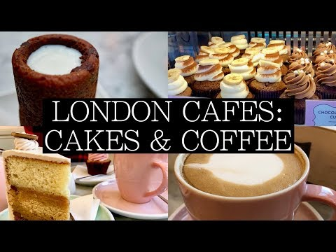 2018! Must Visit CAKE & COFFEE CAFES in London!