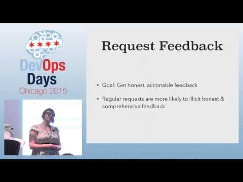 DevOpsDays Chicago 2015 - Frameworks for Feedback by Rebecca Miller-Webster
