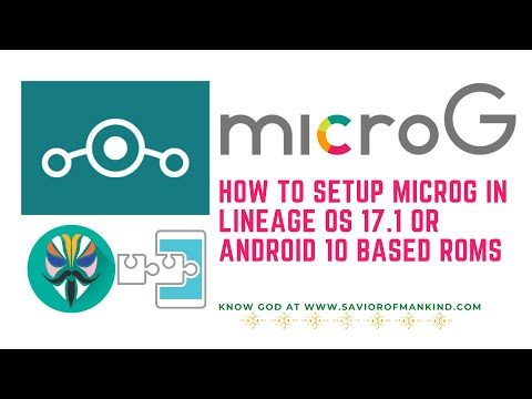 How to setup microg in Lineage OS 17.1 or Android 10 based Custom ROMS FreeMind Guide