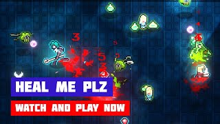 HEAL ME PLZ · Game · Gameplay