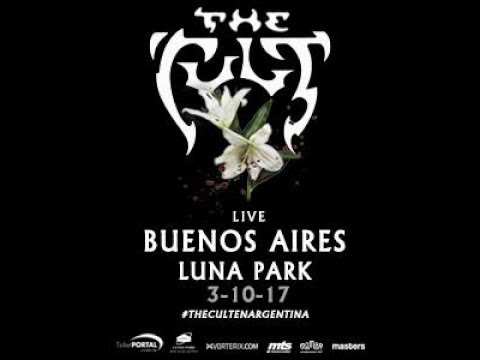The Cult - Luna Park, Bs As, Argentina 3/10/2017 fullshow.