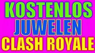Clash Royale Juwelen Hack - Kostenlos Juwelen Clash Royale Cheat [Deutsch German] 2017