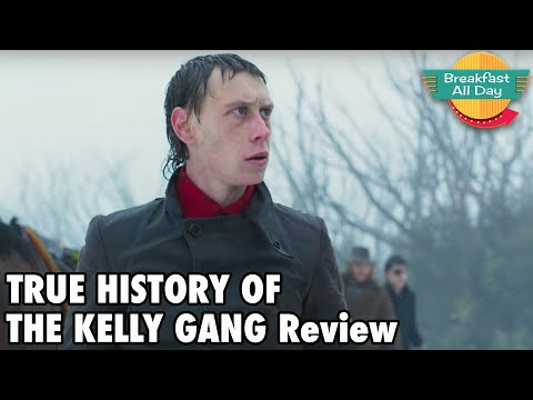 True History Of The Kelly Gang Review - Breakfast All Day