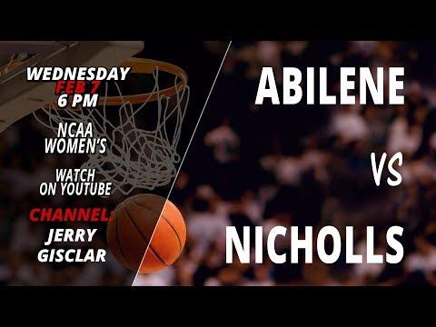 Abilene Christian Wildcats @ Nicholls Colonels Womens' Basketball