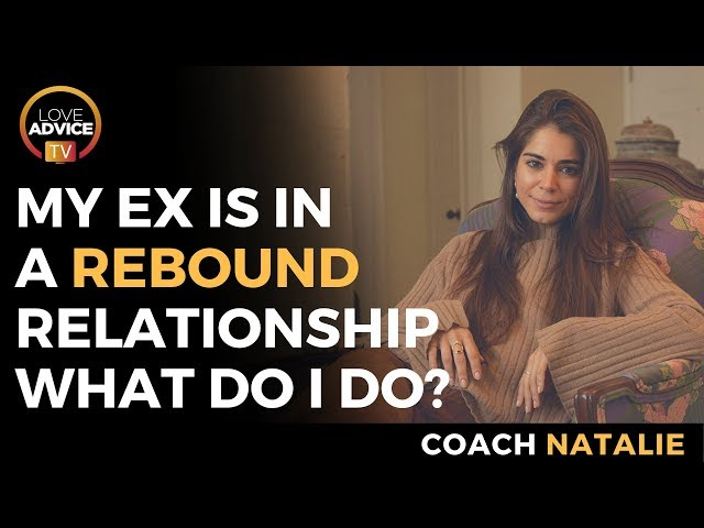 My Ex Is In A Rebound Relationship - What Do I Do?